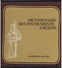 3 LPs BOX DICTIONNAIRE DES INSTRUMENTS ANCIENS HARMONIA MUNDI