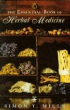 The Essential Book of Herbal Medicine (Arkana) by Mills, Simon 014019309X The