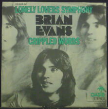 """7"""" BRIAN EVANS - lonely lovers symphony / crippled words"""