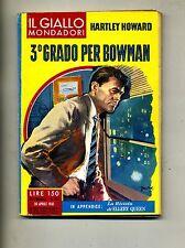 Hartley Howard # 3° GRADO PER BOWMAN # Mondadori 1961 N.639