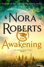 The Dragon Heart Legacy Ser.: The Awakening : Book 1 by Nora Roberts (2020, Hardcover)