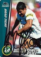 ✺Signed✺ 2014 PENRITH PANTHERS NRL Card BRAD TIGHE Power Play