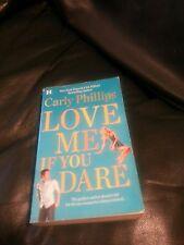 Love me si te atreves * Carly Phillips * como Nuevo libro de bolsillo romance