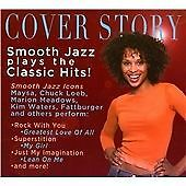 Cover Story:  Smooth Jazz Plays The Classic Hits!, Various Artists CD | 00163515