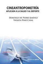 Cineantropometria Aplicada a la Salud y Al Deporte by Domingo De Pedro...