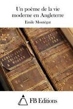 Un Poème de la Vie Moderne en Angleterre by Emile Montégut (2015, Paperback)
