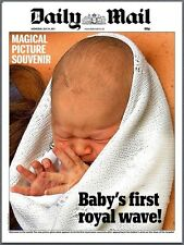 24 July 2013 Daily Mail Newspaper - William & Kate's Royal Baby Prince George