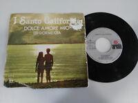 "I SANTO CALIFORNIA DOLCE AMORE MIO SINGLE 7"" VINILO VINYL 1976 SPAIN ED ARIOLA"