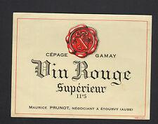 """ETOURVY (10) ETIQUETTE ANCIENNE de VIN """"GAMAY / Maurice PRUNOT Négociant"""""""