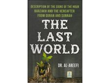 The Last World by Dr. Muhammad Al-Areefi Islamic Book Best Gift Ideas
