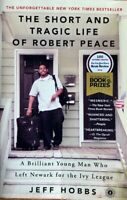 THE SHORT TRAGIC LIFE OF ROBERT PEACE  ~ JEFF HOBBS ~ SOFT COVER ~ BRAND  NEW