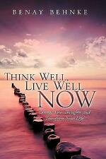 Think Well, Live Well Now (Paperback or Softback)