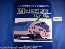 EE Greenberg's Guide to Marklin HO OO VG Condition Greenberg 06 Autographed