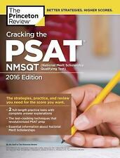 The Princeton Review Cracking The Psat Nmsqt 2016 Edition Study Guide W/2 Tests