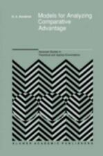 Models for Analyzing Comparative Advantage (Advanced Studies in Theore-ExLibrary
