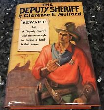 THE DEPUTY SHERIFF BY MULFORD, DOUBLEDAY, 1925, 1ST EDITION, FINE in DJ