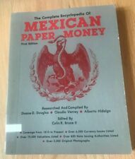 The Complete Encyclopedia of Mexican Paper Money - 1st First Edition 1982