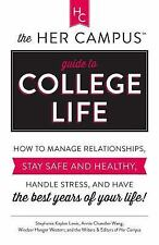NEW The Her Campus Guide to College Life: How to Manage Relationships Stay Safe