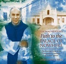 Thomas Merton's Path to the Palace of Nowhere, James Finley, Good Book