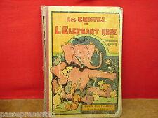 Les contes de l'éléphant rose, Benjamin Rabier, Editions Tallandier