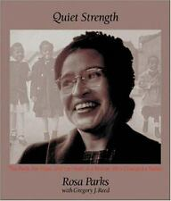 Quiet Strength : The Faith, the Hope, The Heart of a Woman Who Changed a Nation.