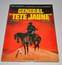 LIEUTNANT BLUEBERRY : General Tete Jaune BD Charlier, Giraud EO 1971 Moebius -rj
