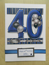 Hand-Made Male 40th Birthday Card -Can be Personalised
