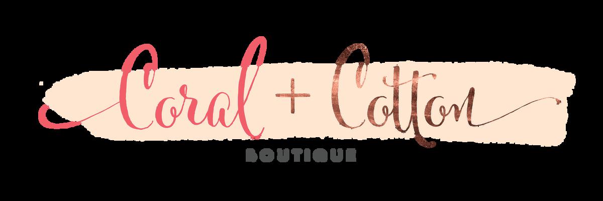 Coral + Cotton Boutique