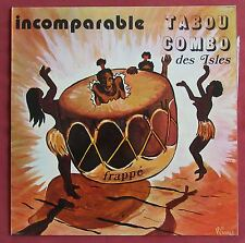 TABOU COMBO ( DE GUADELOUPE )     LP ORIG FR  INCOMPARABLE