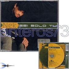 "NEK featuring LAURA PAUSINI ""SEI SOLO TU"" CDsingolo"