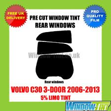 VOLVO C30 3-DOOR 2006-2013 5% LIMO REAR PRE CUT WINDOW TINT