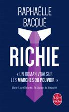 RICHIE ** 12.10.2016*Bacqué  Raphaëlle *UN ROMAN VRAI sur les MARCHES du POUVOIR