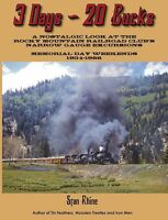 3 Days, 20 Bucks: ROCKY MOUNTAIN Railroad Club's NARROW GAUGE Excursions (NEW)