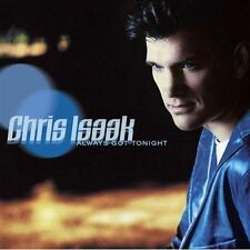 Always Got Tonight 2012 Chris Isaak CD