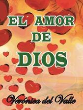 El Amor de Dios by Verónica Del Valle (2014, Hardcover)