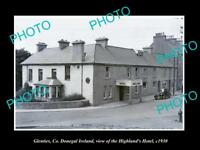 OLD LARGE HISTORIC PHOTO OF GLENTIES DONEGAL IRELAND, THE HIGHLANDS HOTEL c1930