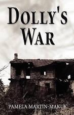 Dolly's War by Martin-Makuk, Pamela