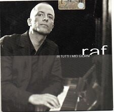 RAF CD SINGOLO RADIO PROMO 1 TRACCIA In tutti i miei giorni MADE in ITALY sealed