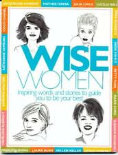 B000P0OKQ0 Wise Women: Inspiring Words and Stories to Guide You To Be Your Best