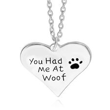 Silver Heart Paw Necklace Pendant 'You Had Me At Woof' Dog Pet