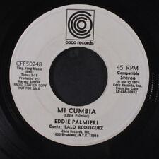 EDDIE PALMIERI: Mi Cumbia / Nada De Ti 45 (dj, disc plays VG, small wol) Latin
