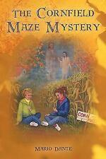 The Cornfield Maze Mystery by Mario Dante (2010, Paperback)