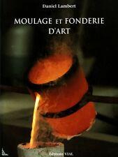 Moulage et Fonderie d'Art, Bronze, livre de D. Lambert