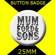 MUMFORD AND SONS   - LOGO - Button Badge 25mm D PIN BACK #CD67