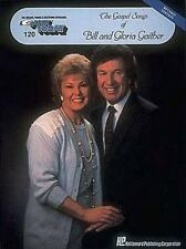 The Gospel Songs of Bill and Gloria Gaither: E-Z Play Today Volume 120 (Gospel