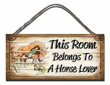 SHABBY CHIC FUNNY SIGN THIS ROOM BELONGS TO A HORSE LOVER GIFT PRESENT 02
