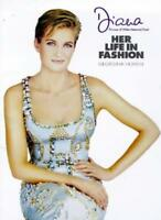DIANA: HER LIFE IN FASHION (DIANA PRINCESS OF WALES) By GEORGINA HOWELL
