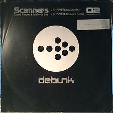"""Scanners – Shivver - Debunk DEBUNK002 VINYL 12"""" TRANCE"""