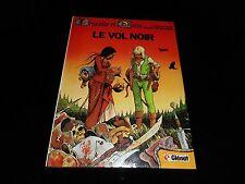 Bourgeon /Genin : Brunelle et Colin 1 : Le vol noir Editions Glénat 1982