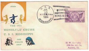 USS MISSISSIPPI BB-41 JUL 13, 1936, ENROUTE / HONOLULU multicolor cachet